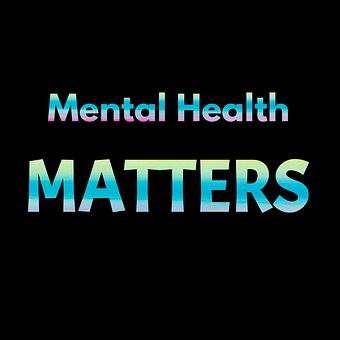 Mental Health, Anxiety, Stress
